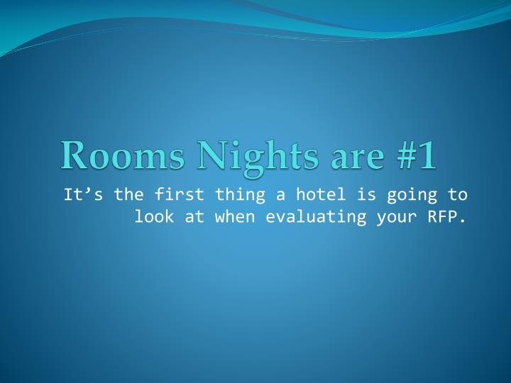 Rooms Nights are #1