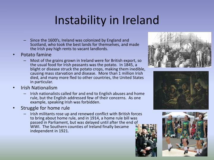 Instability in Ireland