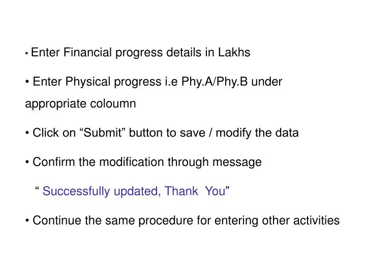 Enter Financial progress details in Lakhs