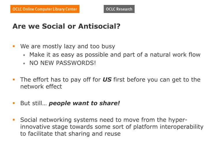 Are we Social or Antisocial?