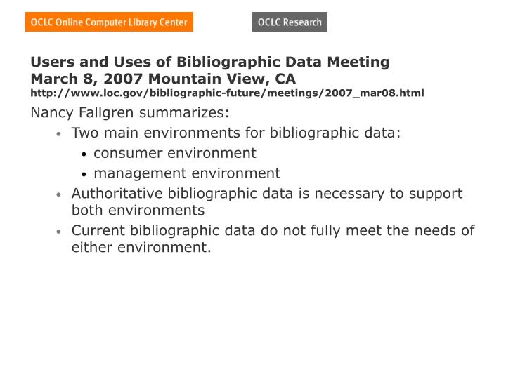Users and Uses of Bibliographic Data Meeting