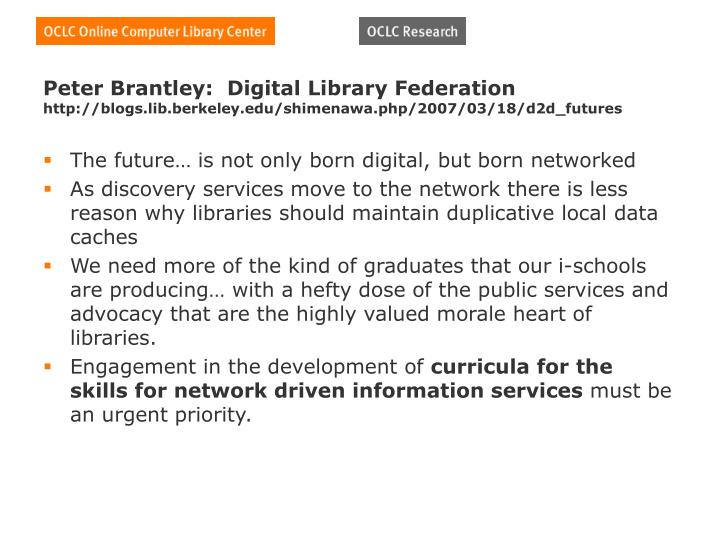 Peter Brantley:  Digital Library Federation