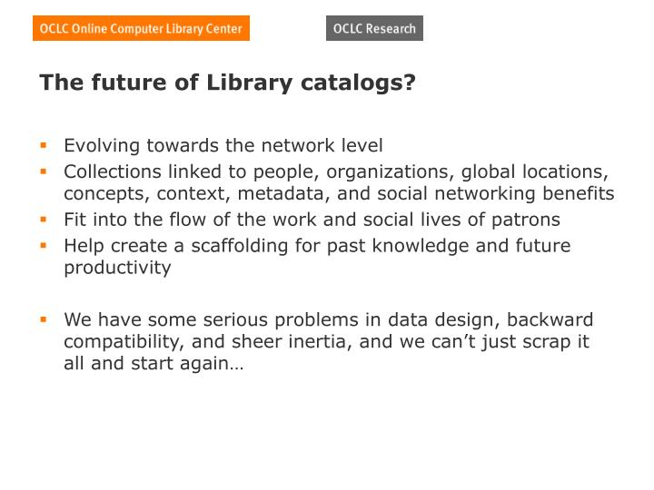 The future of Library catalogs?