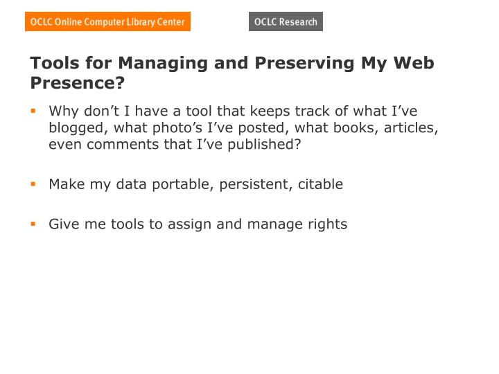Tools for Managing and Preserving My Web Presence?