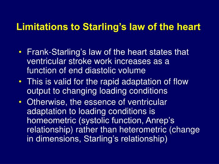 Limitations to Starling's law of the heart