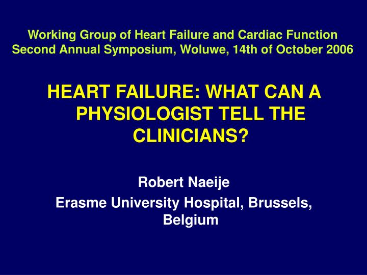 Working Group of Heart Failure and Cardiac Function