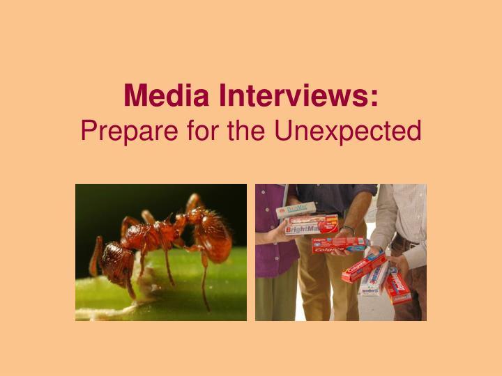Media Interviews: