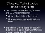 classical twin studies basic background