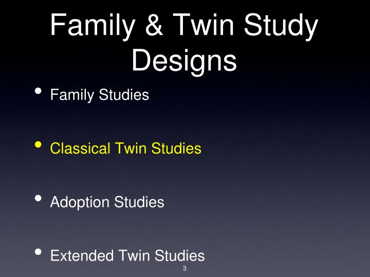 Family twin study designs