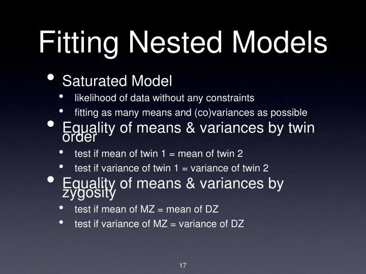 Fitting Nested Models