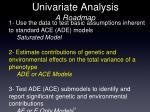 univariate analysis a roadmap1
