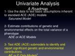 univariate analysis a roadmap2