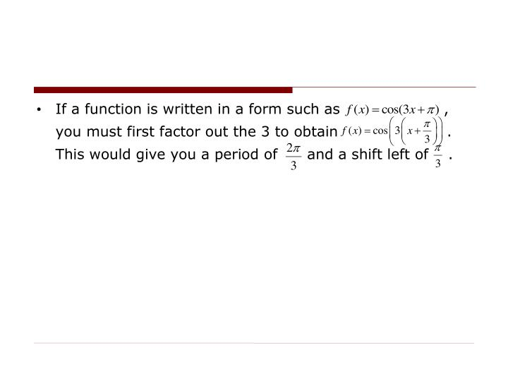 If a function is written in a form such as                     ,