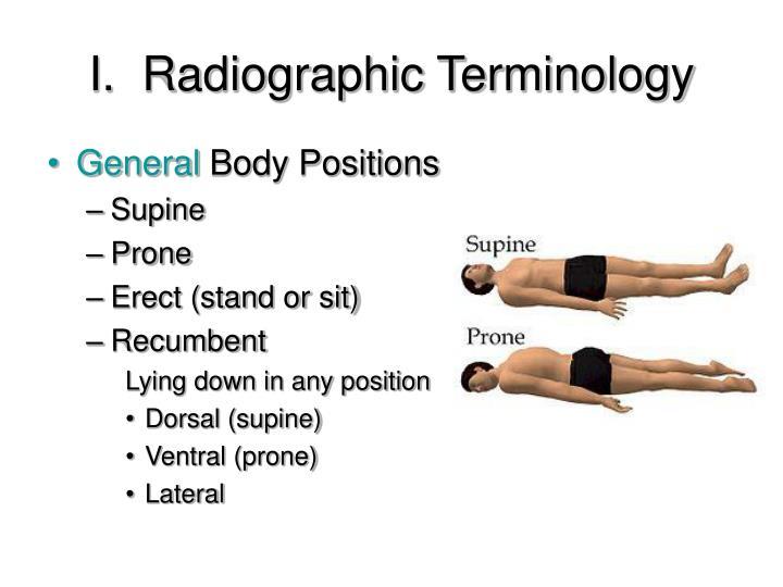 I.  Radiographic Terminology