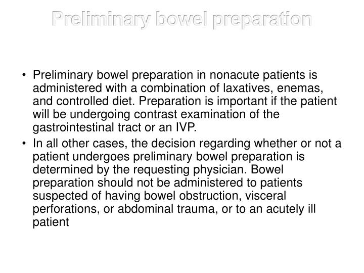 Preliminary bowel preparation
