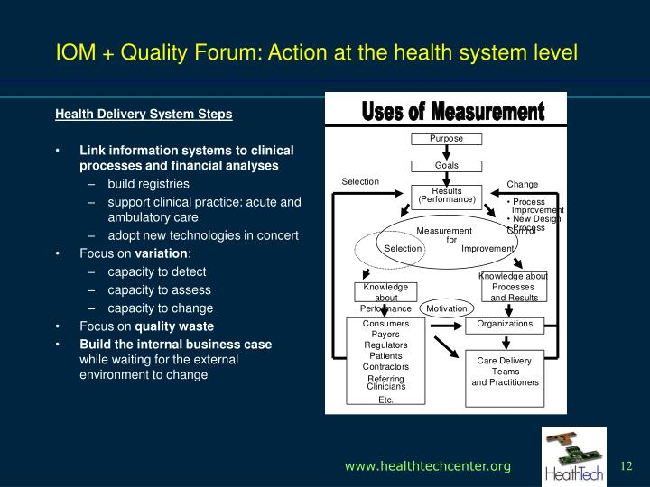 IOM + Quality Forum: Action at the health system level