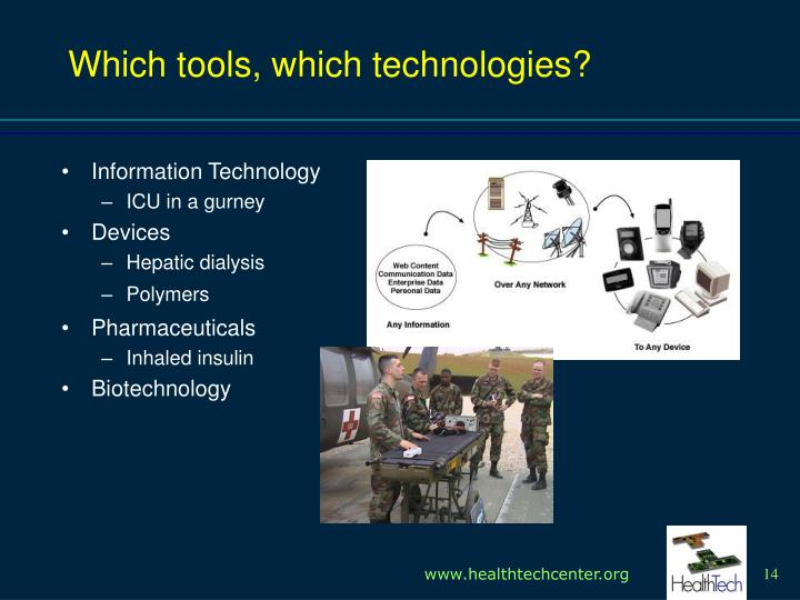 Which tools, which technologies?