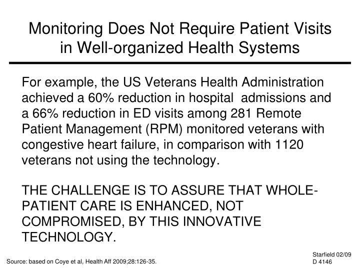 Monitoring Does Not Require Patient Visits in Well-organized Health Systems