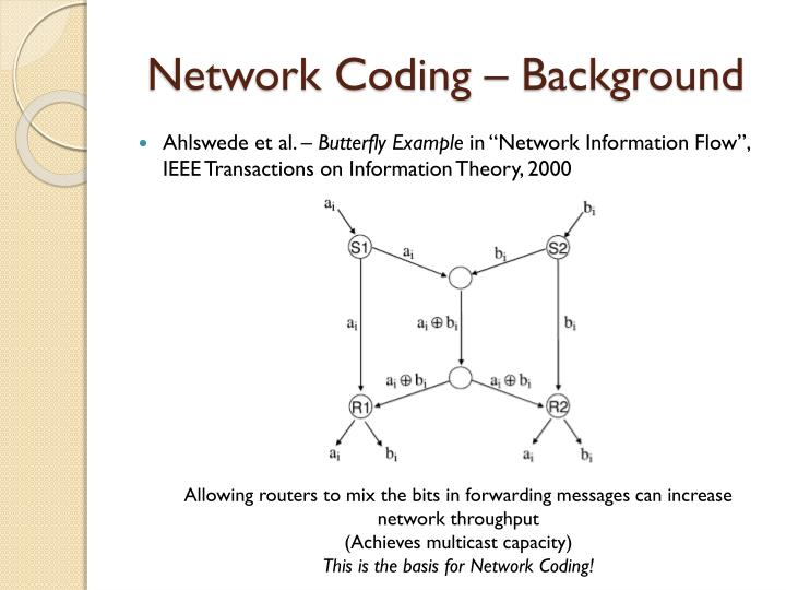 Network Coding – Background