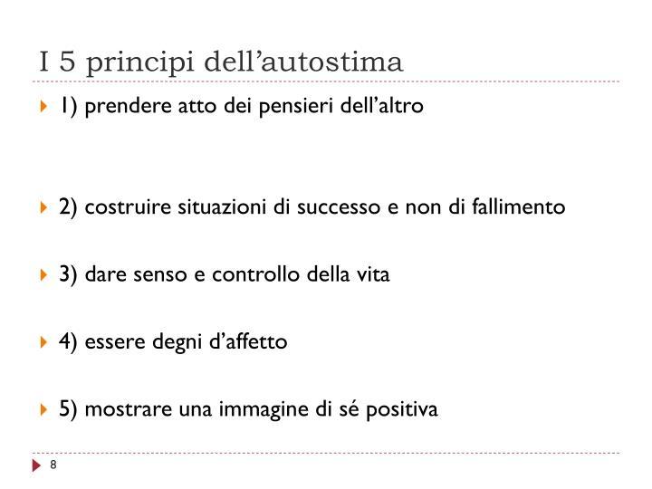 I 5 principi dell'autostima