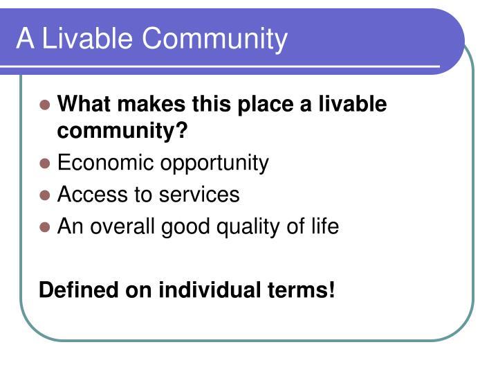A Livable Community