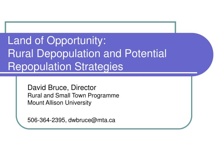 land of opportunity rural depopulation and potential repopulation strategies