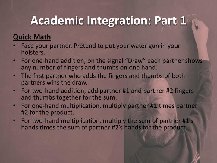 Academic Integration: Part 1