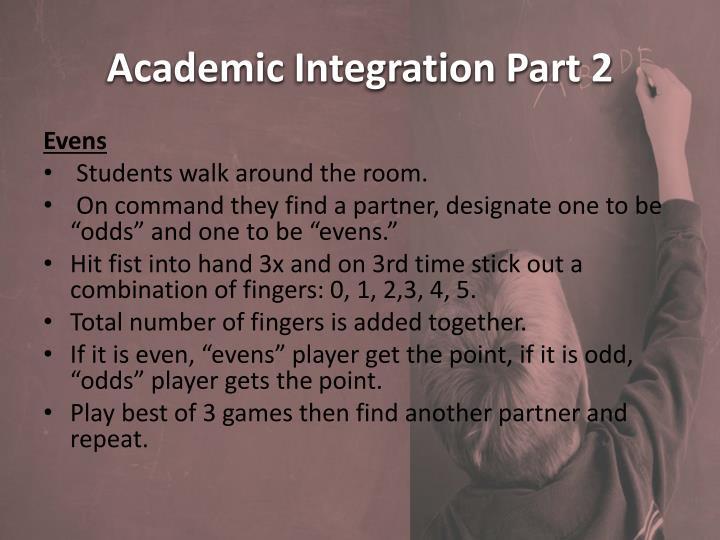 Academic Integration Part 2