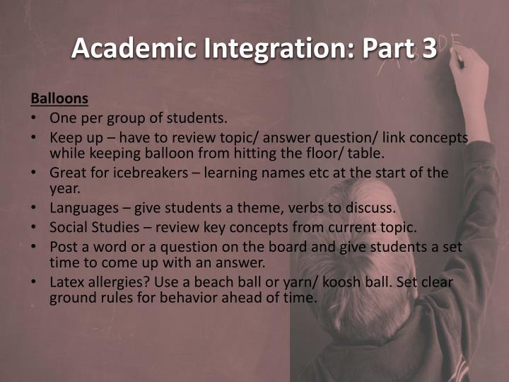 Academic Integration: Part 3