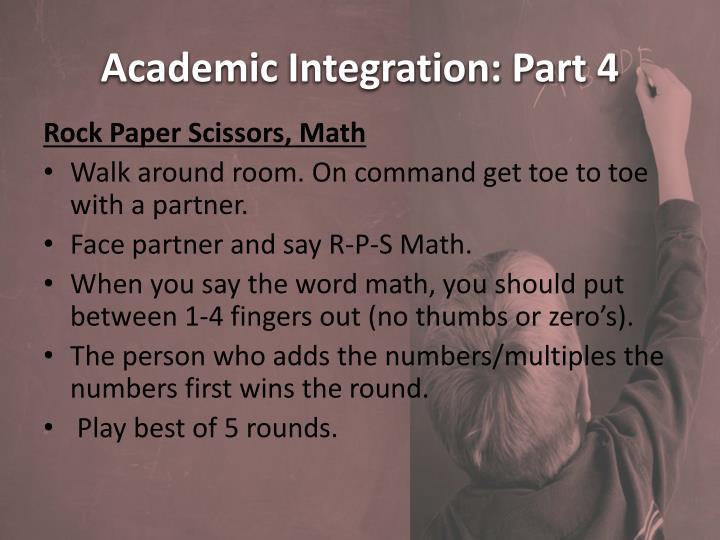 Academic Integration: Part 4