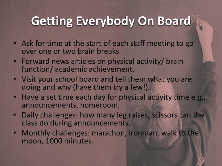 Getting Everybody On Board