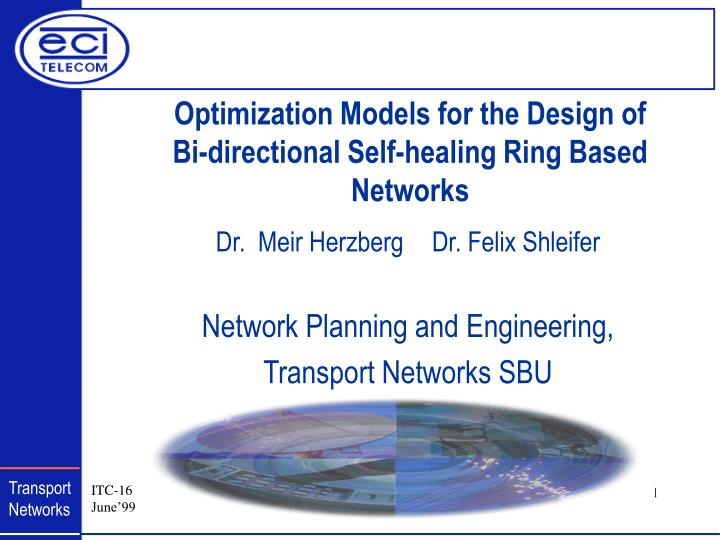 Optimization Models for the Design of