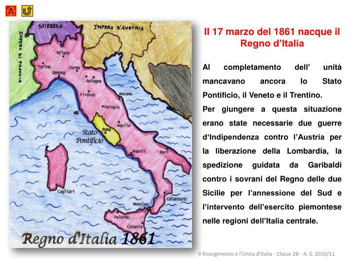 Il 17 marzo del 1861 nacque il Regno d'Italia