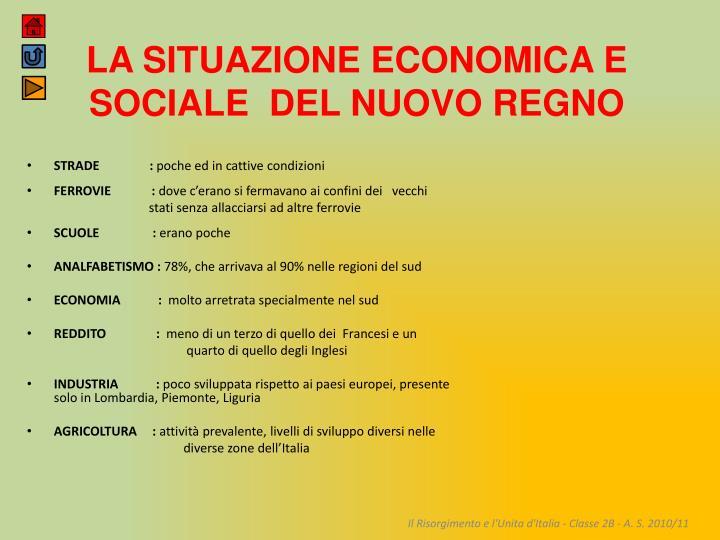 LA SITUAZIONE ECONOMICA E SOCIALE  DEL NUOVO REGNO