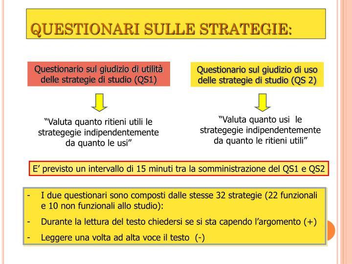 QUESTIONARI SULLE STRATEGIE: