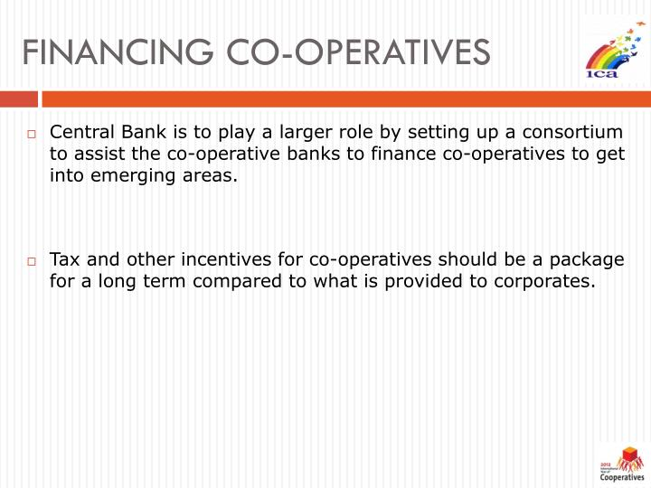 FINANCING CO-OPERATIVES