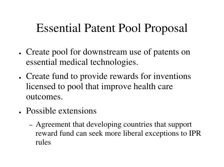 Essential Patent Pool Proposal