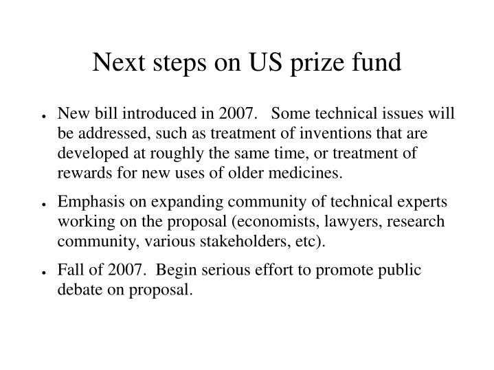 Next steps on US prize fund