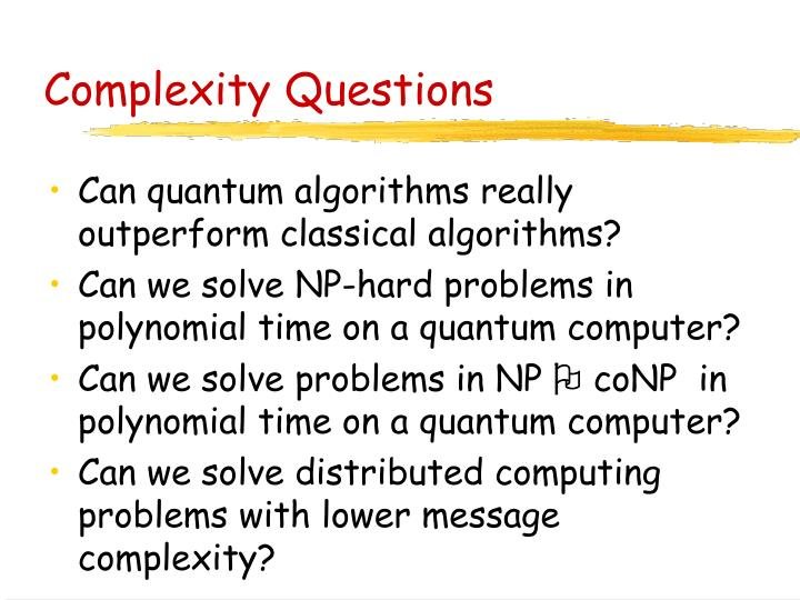 Complexity Questions