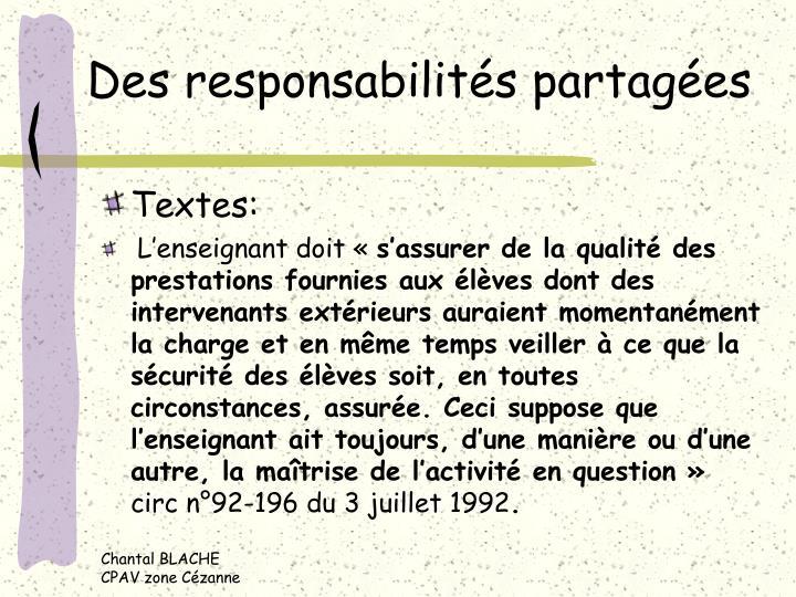 Des responsabilités partagées
