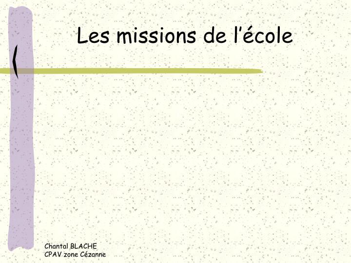 Les missions de l'école