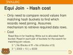 equi join hash cost