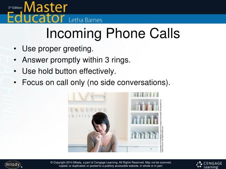 Incoming Phone Calls