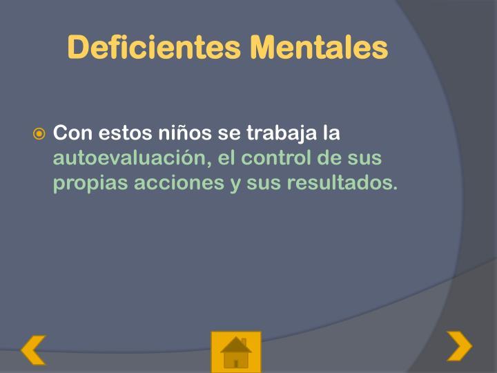 Deficientes Mentales