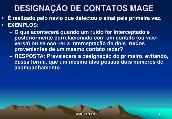 DESIGNAÇÃO DE CONTATOS MAGE