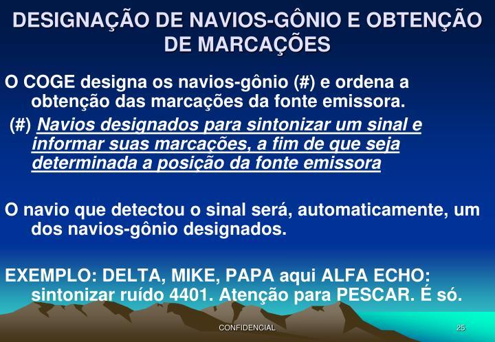 DESIGNAÇÃO DE NAVIOS-GÔNIO E OBTENÇÃO DE MARCAÇÕES