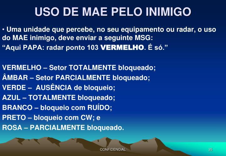 USO DE MAE PELO INIMIGO