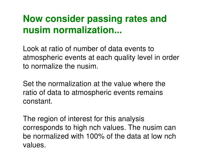 Now consider passing rates and nusim normalization...