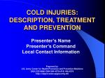 cold injuries description treatment and prevention