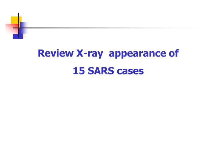 Review X-ray  appearance of